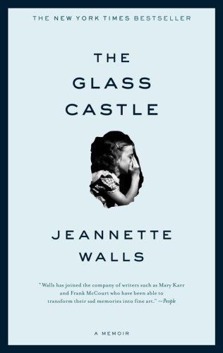 A Book Review – The Glass Castle by Jeannette Walls